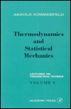 Thermodynamics and Statistical Mechanics: Lectures on Theoretical Physics