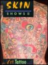 Skin Shows Ii: The Art Of Tattoo