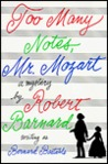 Too Many Notes, Mr. Mozart: A Mystery