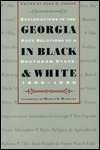 Georgia In Black And White: Explorations In The Race Relations Of A Southern State, 1865 1950