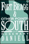 Fort Bragg & Other Points South: Poems