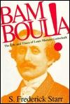 Bamboula!: The Life And Times Of Louis Moreau Gottschalk
