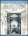 A Study Guide for the Televised Course the Humanities Through the Arts