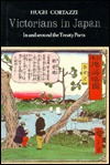 Victorians in Japan: In and Around the Treaty Ports