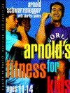 Arnolds Fitness for Kids, Age 11-14 (ePUB)