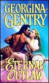 Eternal Outlaw by Georgina Gentry