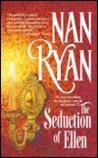 Seduction of Ellen by Nan Ryan