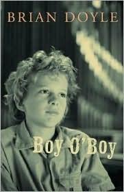 Boy O'Boy by Brian Doyle