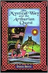 The Mystical Way And The Arthurian Quest
