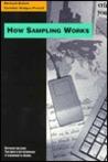 How Sampling Works
