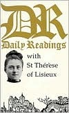 Daily Readings with St. Thérèse of Lisieux