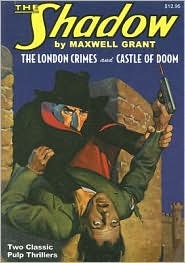 The London Crimes / Castle of Doom (The Shadow, #8)