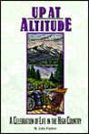 Up at Altitude: A Celebration of Life in the High Country
