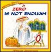 Zero Is Not Enough
