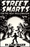 Street Smarts for the New Millenium