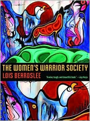 The Women's Warrior Society by Lois Beardslee