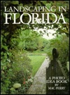 Landscaping in Florida: A Photo Idea Book