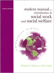 Student Manual for Zastrow's Introduction to Social Work and Social Welfare: Empowering People, 8th