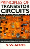 Principles Of Transistor Circuits: Introduction To The Design Of Amplifiers, Receivers, And Digital Circuits