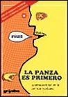La Panza Es Primero : La Triste Realidad De La Comida Mexicana