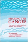Sharing the Ganges: The Politics and Technology of River Development