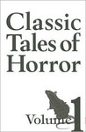 Classic Tales of Horror - Volume 1