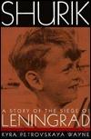 Shurik: A Story of the Siege of Leningrad