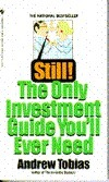 Still! The Only Investment Guide You'll Ever Need