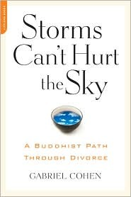Ebook The Storms Can't Hurt the Sky: The Buddhist Path through Divorce by Gabriel Cohen PDF!