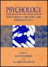 Psychology for Nurses and Health Care Professionals