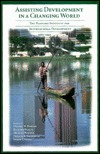 Assisting Development in a Changing World: The Harvard Institute for International Development, 1980-1995