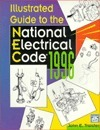 Illustrated Guide to the National Electrical Code, 1996