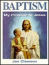 Baptism: My Promise to Jesus for Boys