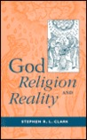 God, Religion, and Reality: The Case for Christian Theism