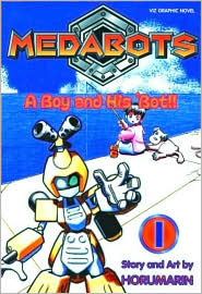 Medabots, Volume 1: A Boy And His 'Bot! (Medabots (Graphic Novels))