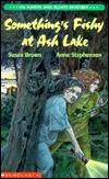 Something's Fishy at Ash Lake: An Amber and Elliott Mystery