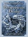 Bittersweet Bride (Kansas Brides, #3)