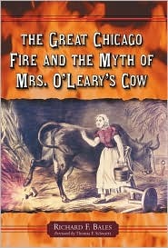 the-great-chicago-fire-and-the-myth-of-mrs-o-leary-s-cow