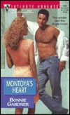 Montoya's Heart (Silhouette Intimate Moments, No. 846)
