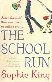 Ebook The School Run by Sophie King PDF!