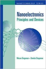 Nanoelectronics: Principles And Devices (Nanotechnology)