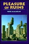 Pleasure of Ruins by Rose Macaulay