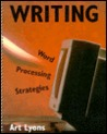 Writing: Word Processing Strategies