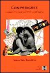 Con Pedigree by Lola Van Guardia