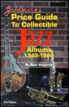 Goldmine's Price Guide to Collectible Jazz Albums, 1949-1969