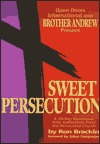 Sweet Persecution: A 30-Day Devotional with Reflections from the Persecuted Church
