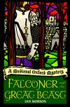 Falconer and the Great Beast by Ian Morson