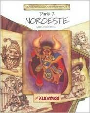 Seres mitológicos argentinos, diario 2: Noroeste