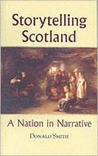 Storytelling Scotland: A Nation in Narrative