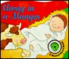 Away in a Manger by Ruth Hills